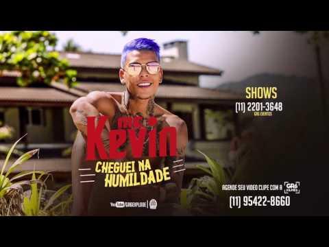 Mc Kevin - Cheguei Na Humildade