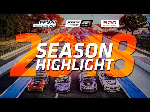 FFSA GT - GT4 France - 2018 SEASON HIGHLIGHT!