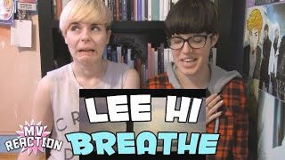 LEE HI   BREATHE (한숨) ★ MV REACTION