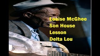 Louise McGhee Son House Complete Lesson