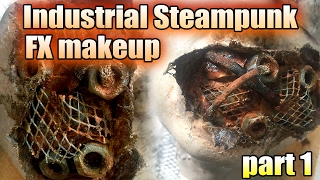 Industrial Steampunk FX Makeup tutorial- PART 1 PREP WORK