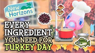 Animal Crossing New Horizons: EVERY INGREDIENT YOU NEED To Prepare for TURKEY DAY (Update Details)