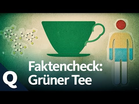 Faktencheck: Grüner Tee als Wundermittel  | Quarks