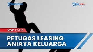 Petugas Leasing Aniaya dan Permalukan Keluarga di Depan Tetangga di Jogja, Begini Kronologinya