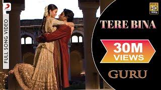 A.R. Rahman - Tere Bina Best Video| Guru|Aishwarya Rai|Abhishek Bachchan|Chinmayi