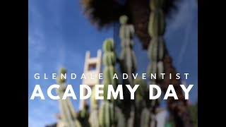 Glendale Adventist Academy Day 2017
