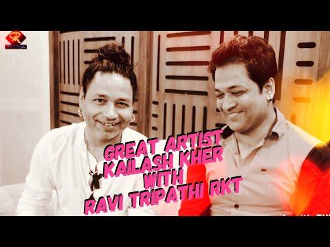 Kailash Kher & Ravi Tripathi Rkt