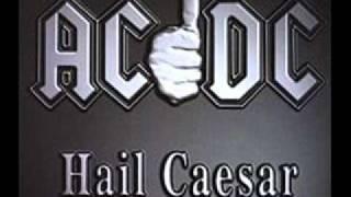 Hail Caesar - AC/DC