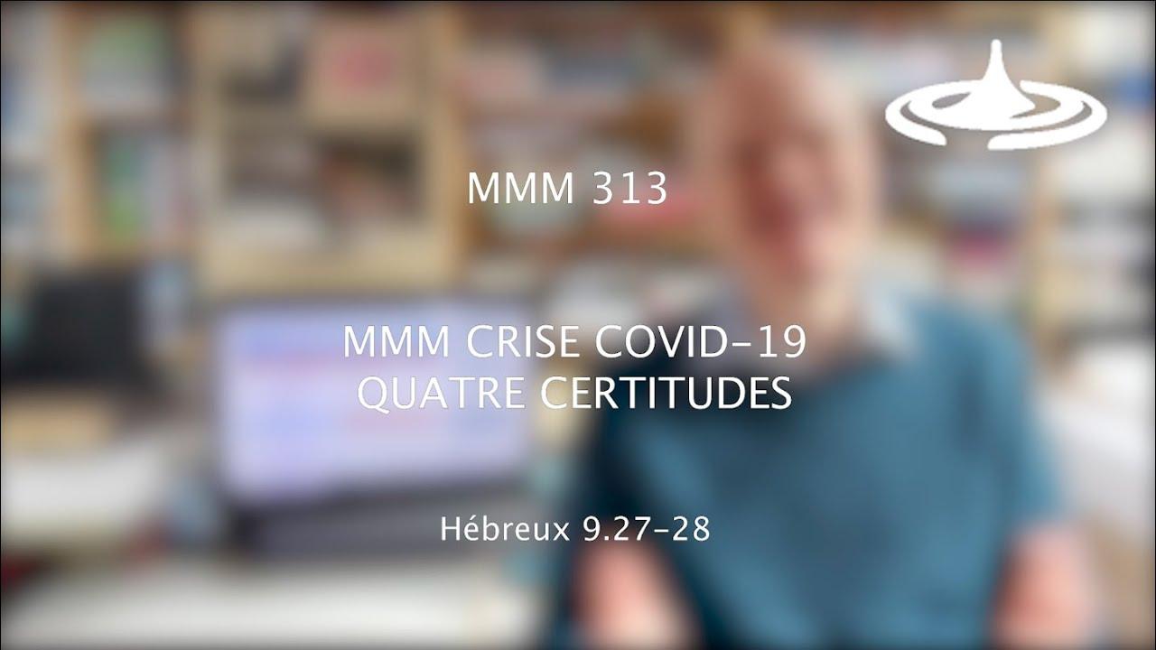 SPECIAL COVID-19 : Quatre certitudes (Hé 9.27-28)