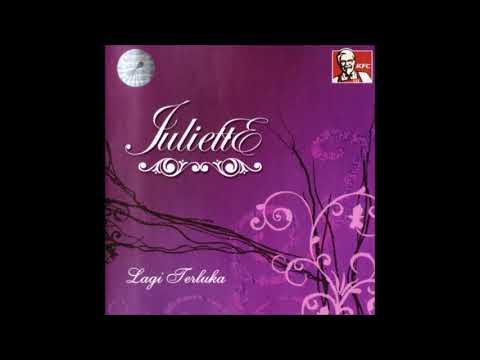 Juliette - Masih Seperti Dulu