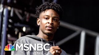 Rapper 21 Savage's Lawyer On ICE's Controversial Arrest | The Beat With Ari Melber | MSNBC