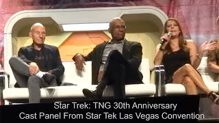 Star Trek: TNG 30th Anniversary Reunion Full Panel - Front Row - August 4, 2017