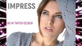 Kadr z teledysku Bo w Twych oczach tekst piosenki Impress