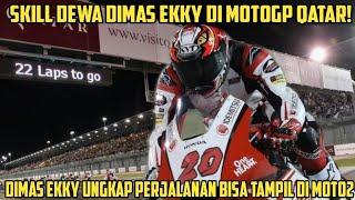 Wow! Skill Dewa Dimas Ekky Di MotoGP Qatar Inilah Perjalanan Dimas Ekky Bisa Sampai Di Moto2