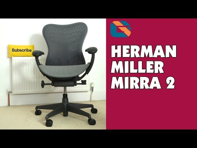 Herman Miller Mirra 2 Chair Review Rimworld Vs Stool 13 The Best Gaming Chairs Of 2019 Play With Comfort Mira