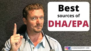 7 Best Sources of DHA/EPA: Essential Omega-3 Fatty Acids