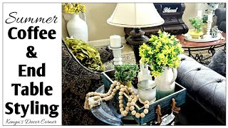 Summer Coffee Table & End Table Styling | Farmhouse Inspired | Kenyas Decor Corner