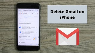How to Delete Gmail Account on iPhone (2021)