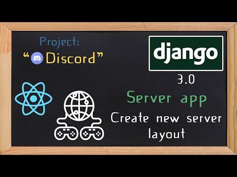 Django and ReactJS together - Server app create new server layout | 13 thumbnail