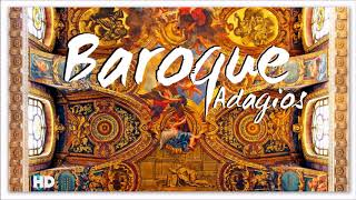 2 Hours Baroque Adagios   Best Relaxing Classical Music For Studying & Learning