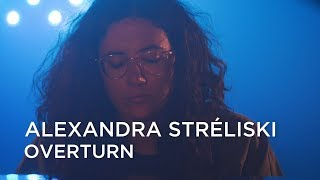 Alexandra Stréliski | Overturn | First Play Live