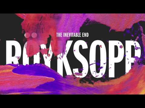 Röyksopp - I Had This Thing