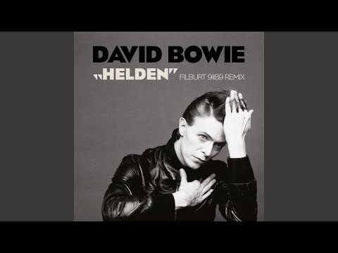 David Bowie - Helden (Filburt 91189 Mix Radio Edit)
