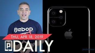 iPhone XI camera changes, Samsung statement on broken Galaxy Fold & more