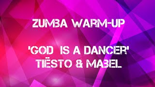 God Is a Dancer | Tiësto & Mabel | Zumba®️| Warm-up | Choreo by Yvette Wooding