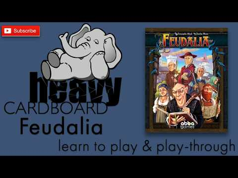Feudalia 4p Play-through, Teaching, & Roundtable discussion by Heavy Cardboard