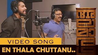 En Thala Chuttanu Official Video Song