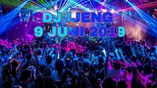 DJ IJENG 9 JUNI 2019 QUEEN CLUB PEKANBARU