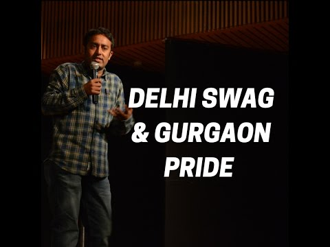 Delhi Swag and Gurgaon Pride-Stand Up Comedy by Amar
