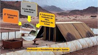 Escola Bíblica Dominical (EBD) 2º Trimestre 2019 Lição 9 A Arca da Aliança
