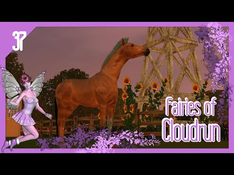 To New Pastures! 🧚♀️ EPISODE 37 - Fairies of Cloudrun | The Sims 3