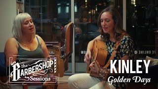 "KINLEY - ""Golden Days"" // The Barbershop Sessions"