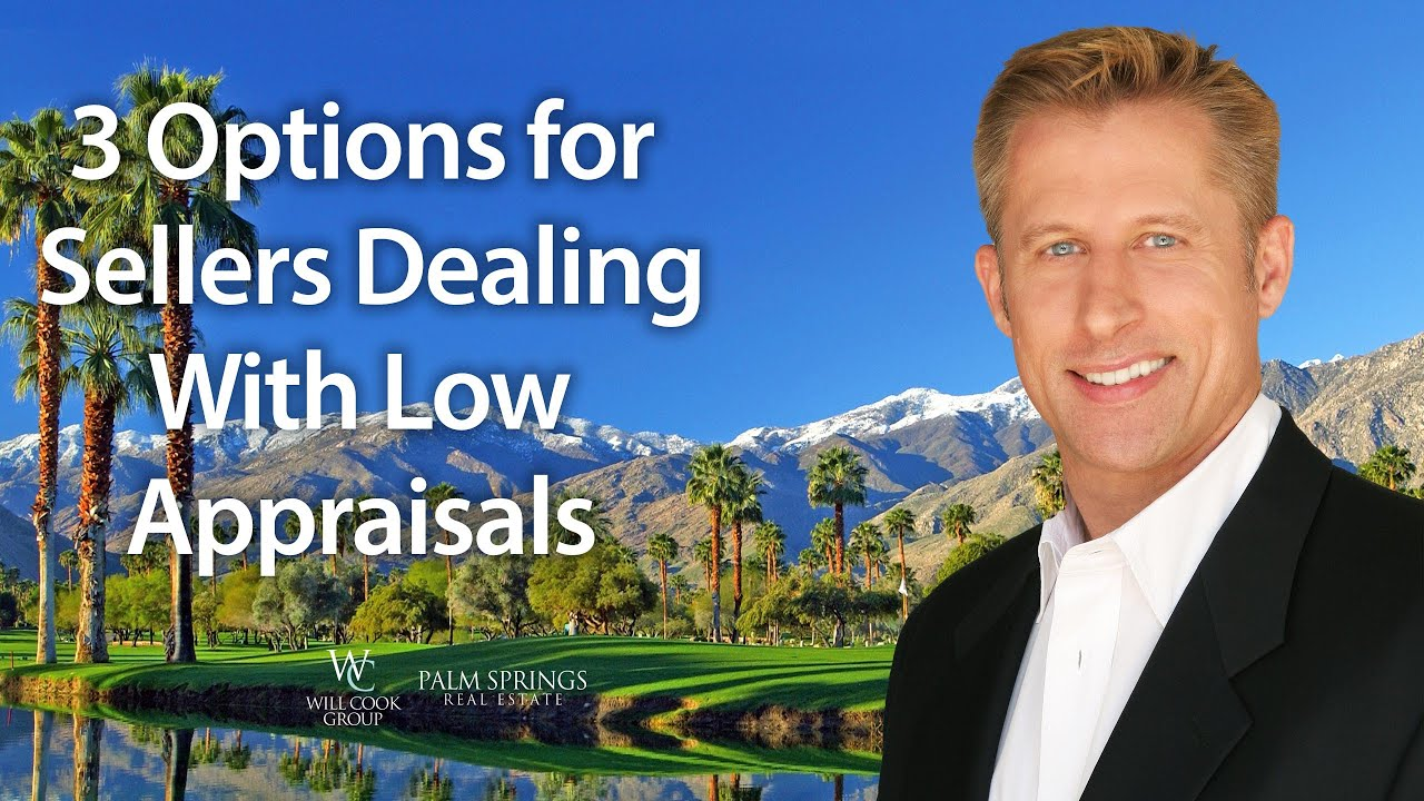 How Sellers Can Deal With Low Appraisals