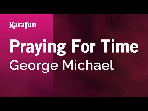 Karaoke Praying For Time - George Michael *