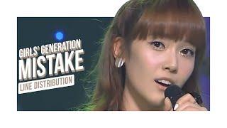 Girls' Generation - Mistake (Line Distribution)