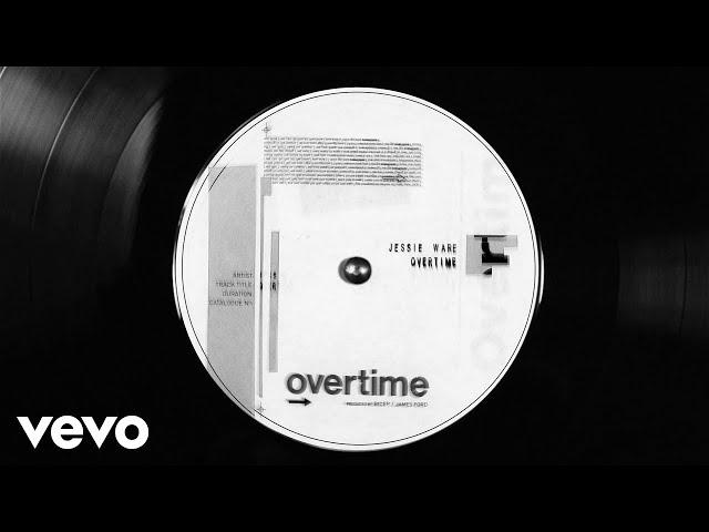 Jessie Ware Overtime (Radio Edit)