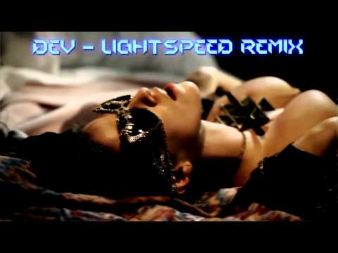 DEV - Lightspeed REMIX