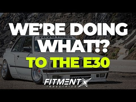 Were Doing What to the E30??