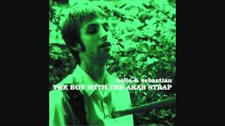 Belle And Sebastian - The Boy With The Arab Strap (Audio)