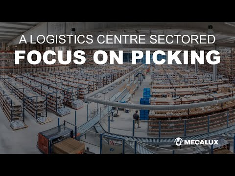 Picking: A logistics centre sectored in different areas
