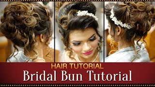 Step By Step Indian Bridal Bun Hairstyle Tutorial Video | Bridal Hairstyles For Asian Wedding