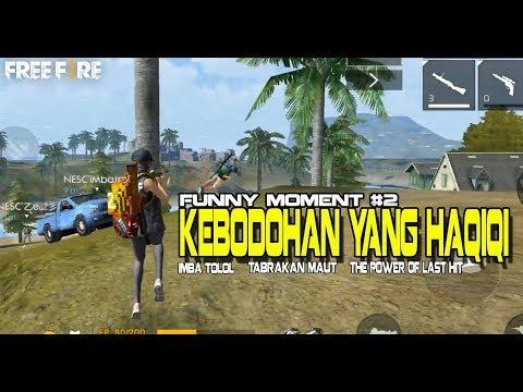 KEBODOHAN YANG HAQIQI, FUNNY MOMENTS #2 - GARENA FREE FIRE