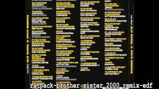 Ratpack Brother Sister 2000 Remix Edf