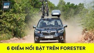 6 điểm nổi bật trên Subaru Forester