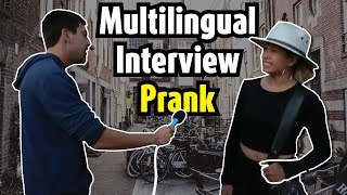 Multilingual interview prank