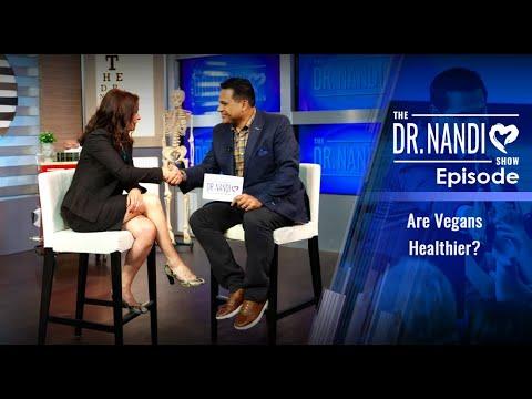 Dr. Nandi's Show is Back! Are Vegans Healthier?